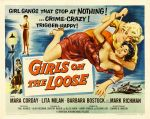 girls_on_loose_poster_03 50s 1950s Poster Movie Girls Women Bad Illustration Pulp Exploitation