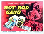 hot_rod_gang_poster_02 50s 1950s Poster Movie Girls Women Bad Illustration Pulp Exploitation
