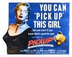 pickup_poster_03 50s 1950s Poster Movie Girls Women Bad Illustration Pulp Exploitation