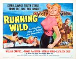 running_wild_poster_02 50s 1950s Poster Movie Girls Women Bad Illustration Pulp Exploitation