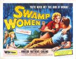 swamp_women_poster_03 50s 1950s Poster Movie Girls Women Bad Illustration Pulp Exploitation