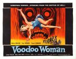 voodoo_woman_poster_0250s 1950s Poster Movie Girls Women Bad Illustration Pulp Exploitation